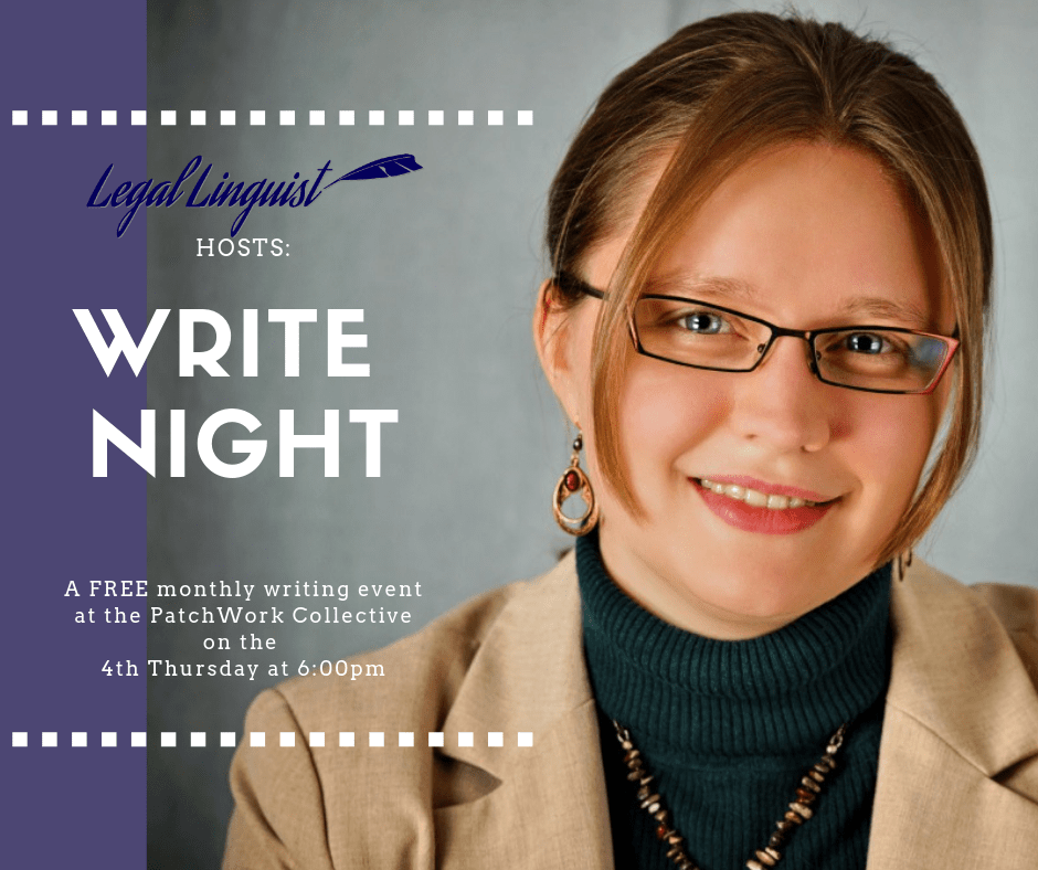 Legal Linguist and PatchWork Collective host monthly free Write Night events