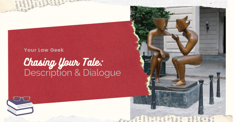 Chasing Your Tale: Description & Dialogue