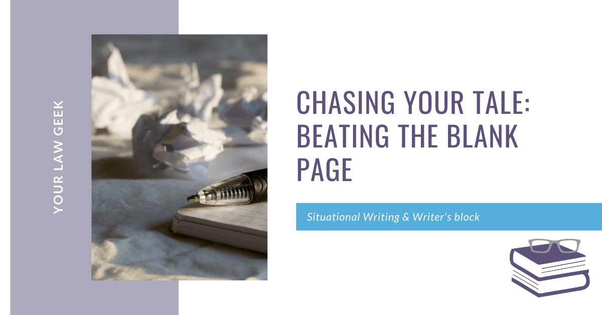 Chasing Your Tale: Beating the Blank Page